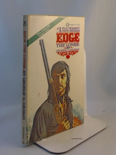 Edge 1 the Loner by G G Gilman