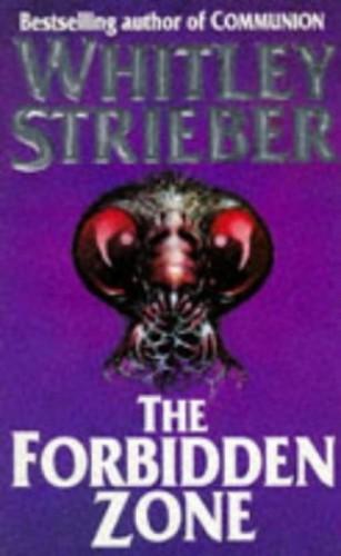 The Forbidden Zone by Whitley Strieber