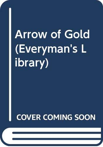 Arrow of Gold (Everyman Paperbacks)