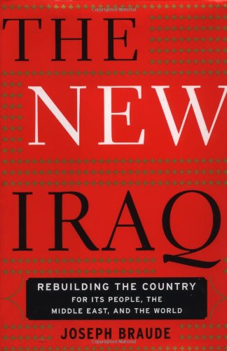 The New Iraq by Joseph Braude