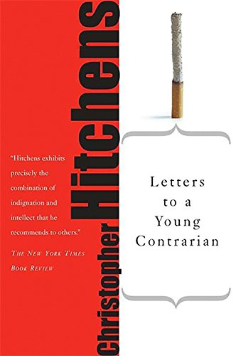 Letters to a Young Contrarian by Christopher Hitchens