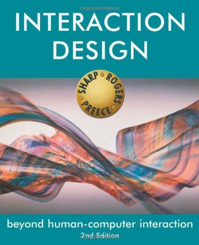 Interaction Design: Beyond Human-Computer Interaction by Helen Sharp
