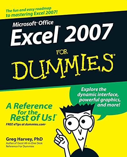 Excel 2007 For Dummies by Greg Harvey
