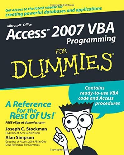 Access 2007 VBA Programming For Dummies by Joseph C. Stockman