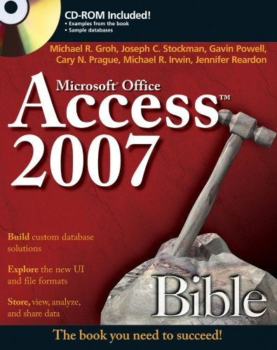 Access 2007 Bible by Michael R. Groh