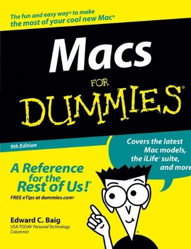 Macs For Dummies by Edward C. Baig