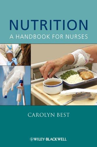 Nutrition: A Handbook for Nurses by Carolyn Best