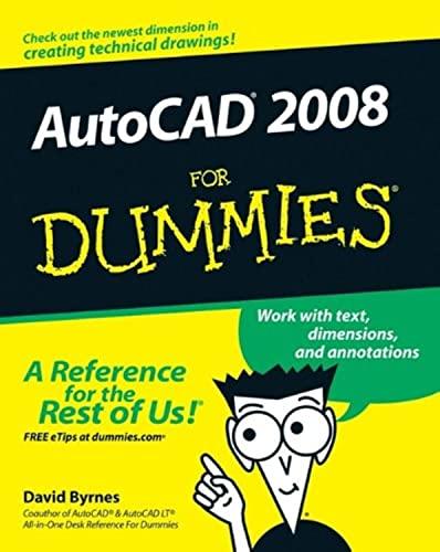 AutoCAD 2008 For Dummies by David Byrnes