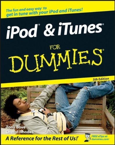 iPod and iTunes For Dummies by Tony Bove