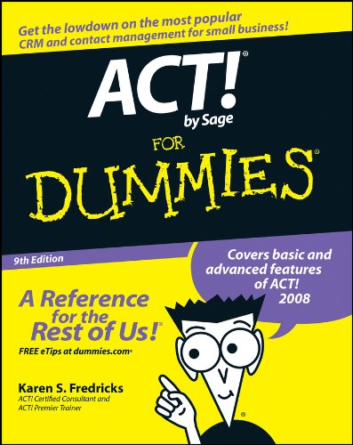ACT! by Sage For Dummies by Karen S. Fredricks