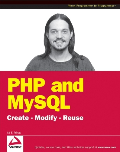 PHP and MySQL: Create-modify-reuse by Timothy Boronczyk