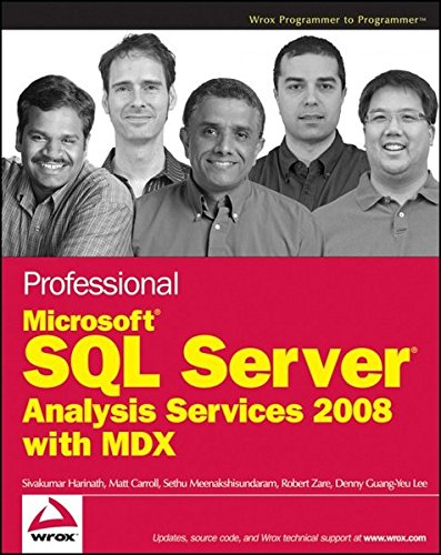 Professional Microsoft SQL Server Analysis Services 2008 with MDX by Sivakumar Harinath