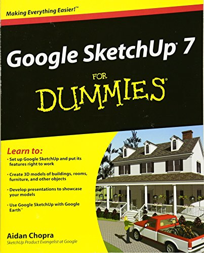 Google SketchUp 7 For Dummies by Aidan Chopra