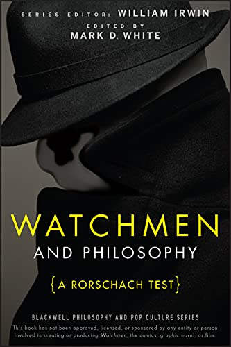 Watchmen and Philosophy: A Rorschach Test by William Irwin
