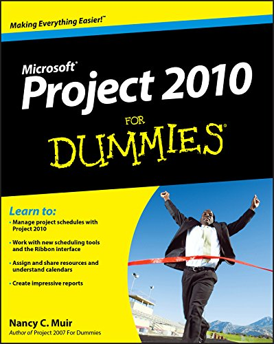 Project 2010 For Dummies by Nancy C. Muir