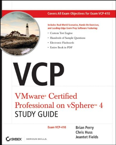 VCP VMware Certified Professional on VSphere 4 Study Guide: Exam VCP-410 by Brian Perry