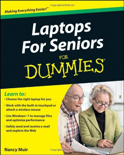 Laptops for Seniors For Dummies by Nancy C. Muir