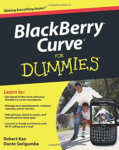 BlackBerry Curve For Dummies by Robert Kao