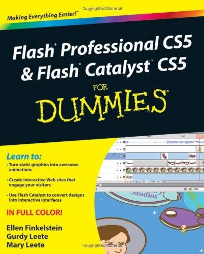 Flash Professional CS5 and Flash Catalyst CS5 For Dummies by Ellen Finkelstein