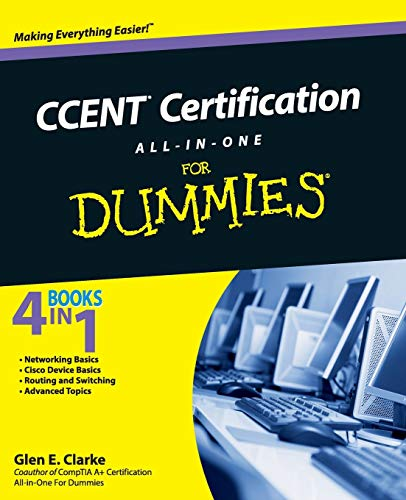 CCENTcertification All-in-One For Dummies by Glen E. Clarke