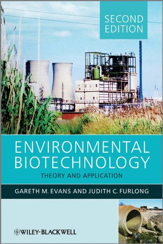 Environmental Biotechnology: Theory and Application by Gareth G. Evans