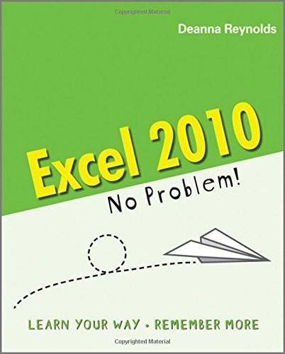 Excel 2010 by Deanna Reynolds