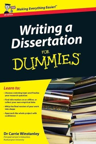 Writing a Dissertation For Dummies by Carrie Winstanley