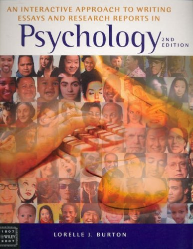 Interactive Approach to Writing Essays and Research Reports in Psychology by Lorelle Jane Burton