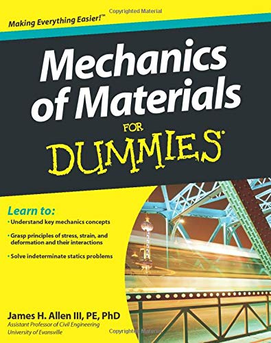 Mechanics of Materials For Dummies by James H. Allen
