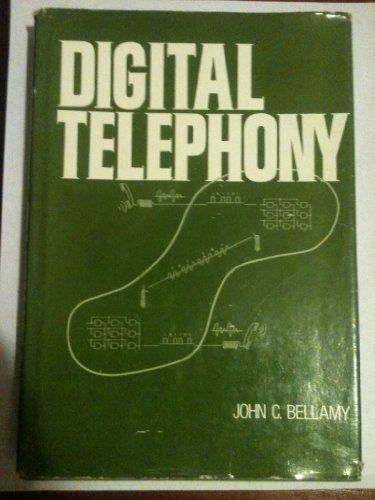 Digital Telephony by John C. Bellamy