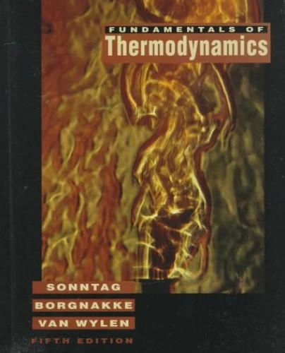 Fundamentals of Thermodynamics by Gordon J.Van Wylen