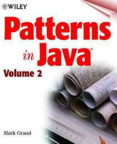 Patterns in Java: v.2 by Mark Grand