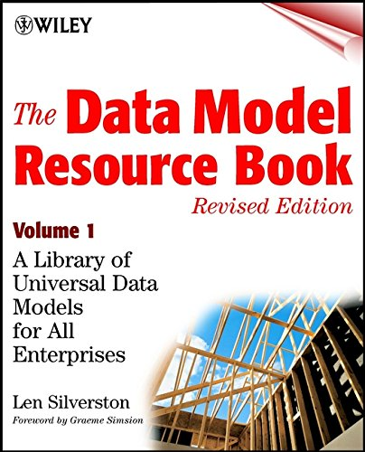 The Data Model Resource Book: A Library of Universal Data Models for All Enterprises: v. 1 by Len Silverston