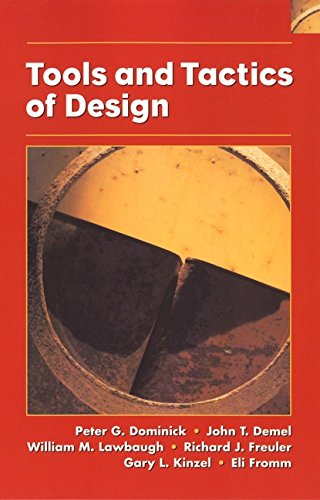 Tools and Tactics of Design by Peter G. Dominick