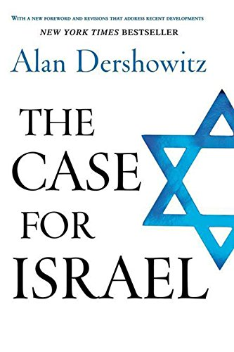 The Case for Israel by Alan Dershowitz