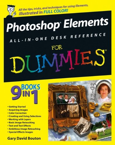 Photoshop All-in-One Desk Reference For Dummies by Gary David Bouton