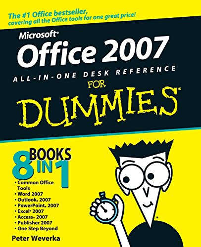 Office 2007 All-in-one Desk Reference For Dummies by Peter Weverka
