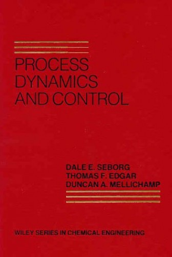 Process Dynamics and Control by Dale E. Seborg