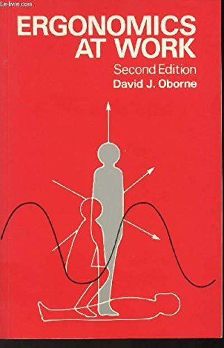 Ergonomics at Work by D.J. Oborne