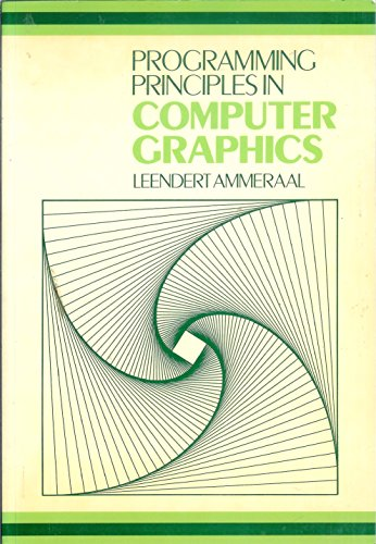 Programming Principles in Computer Graphics by L. Ammeraal