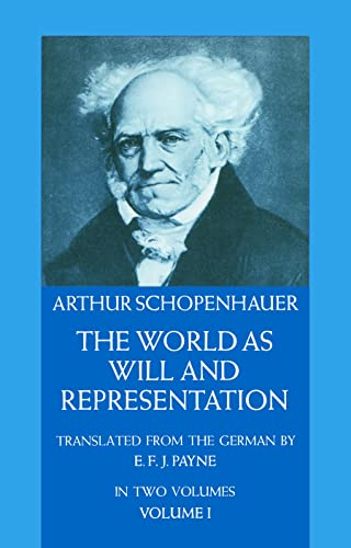 The World as Will and Representation: v. 1 by Arthur Schopenhauer