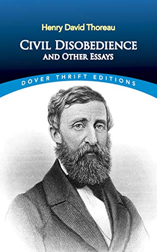 Civil Disobedience and Other Essays (Thrift Editions)