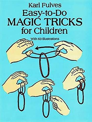 Easy-to-Do Magic Tricks for Children by Karl Fulves
