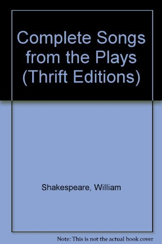 Complete Songs from the Plays by William Shakespeare