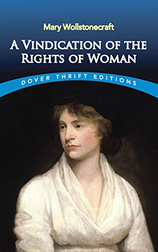 A Vindication of the Rights of Woman (Dover Thrift)