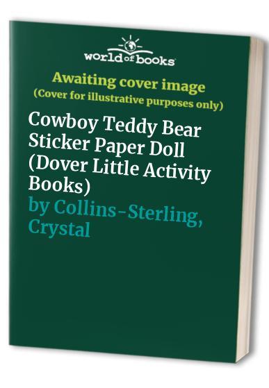 Cowboy Teddy Bear Sticker Paper Doll by Crystal Collins-Sterling
