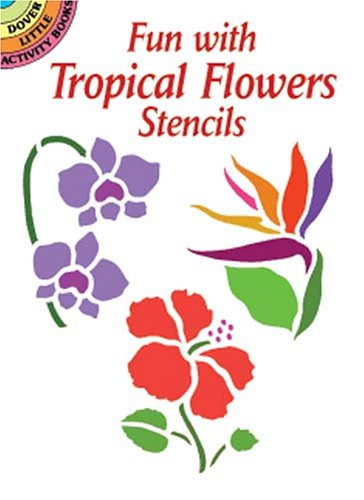 Fun with Tropical Flowers Stencils by NOBLE
