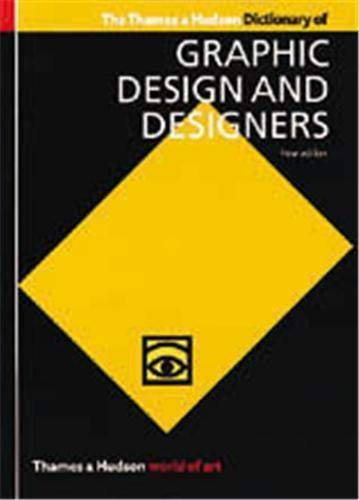 Dictionary of Graphic Design and Designers (New Edition) by Alan Livingston