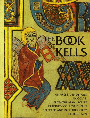 Book of Kells: Selection by Peter Brown