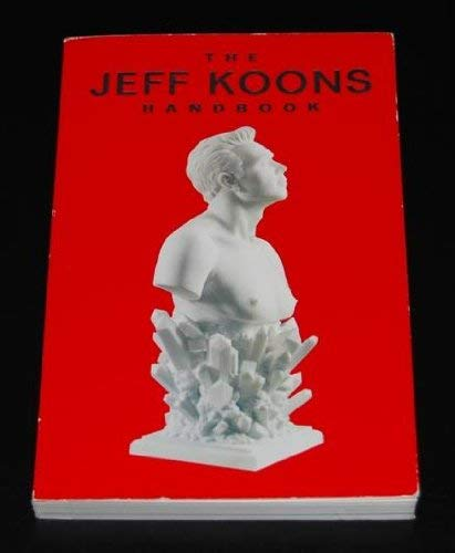 Jeff Koons Handbook by Jeff Koons